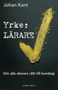 Ny bok! Yrke lärare av Johan Kant